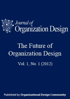 View Vol. 1 No. 1 (2012): The Future of Organization Design